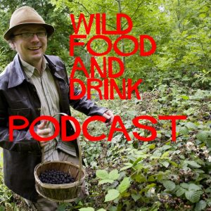Wild food and drink podcast