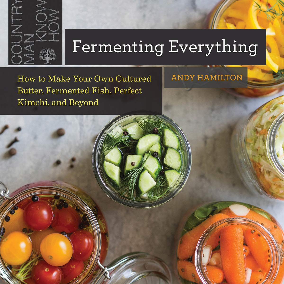 Fermenting Everything – Andy Hamilton